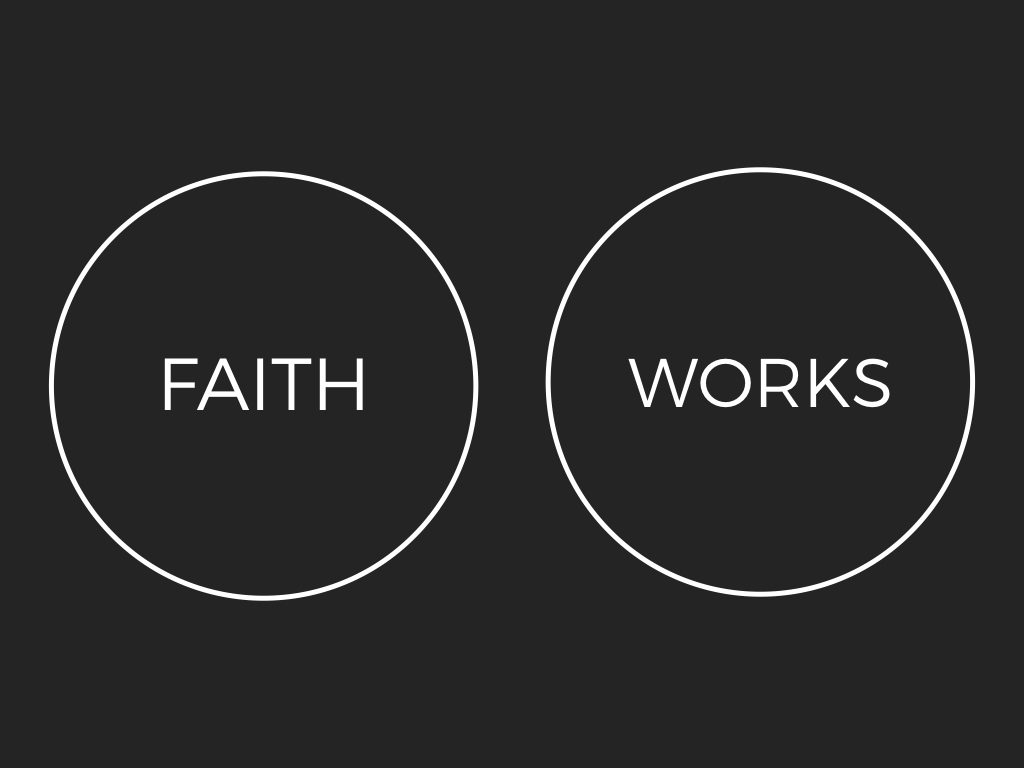 Faith And Works In The Christian Life (And My Diagrams To Explain Them)