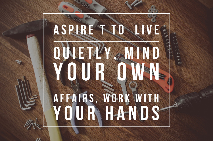 Aspire to Live Quietly
