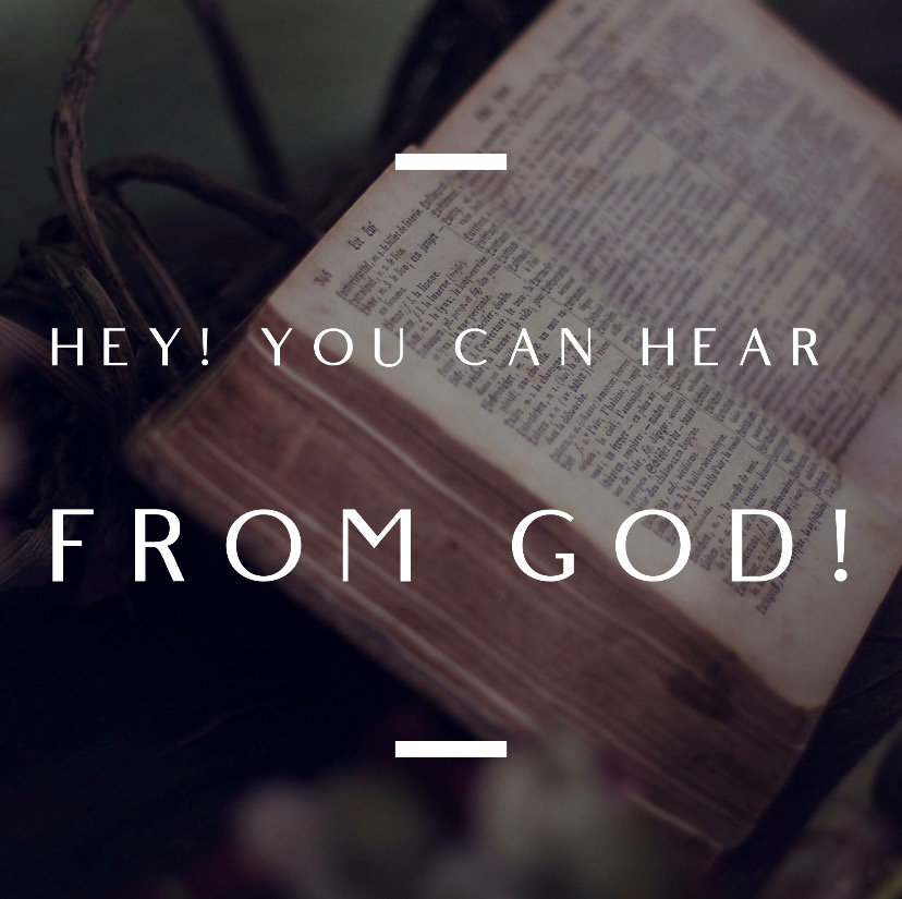 Hey! You Can Hear From God!
