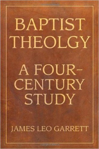 garrett - baptist theology