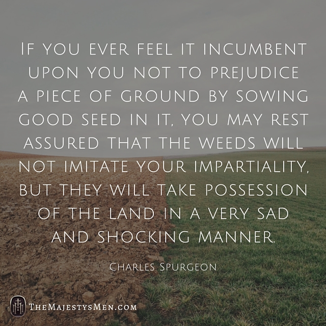 cultivating children Charles Spurgeon quote
