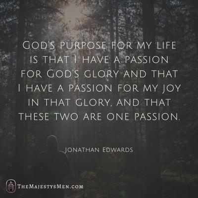 Jonathan Edwards purpose passion God life quote graphic