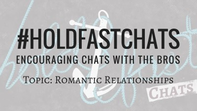 Romantic Relationships Dating Marriage Sex Discussion Christian #HoldFastChats YouTube Blog Thumbnail Image