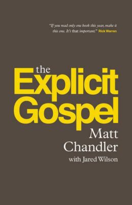 Explicit Gospel by Matt Chandler book