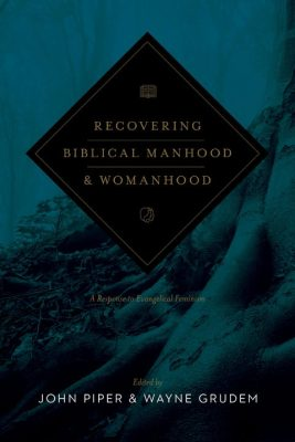 Book cover for Recovering Biblical Manhood and Womanhood