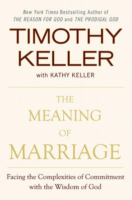 The Meaning Of Marriage by Timothy Keller book cover